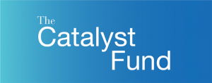 Funding Opportunity: The Catalyst Fund