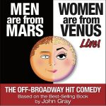 Men Are From Mars, Women Are From Venus - LIVE!