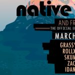 Roots Rawka presents Native Leaves & Friends