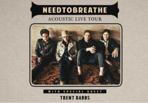 NEEDTOBREATHE - Acoustic Live Tour