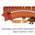 2020 Seegmiller Farm Harvest Festival & Turkey Trot- CANCELLED
