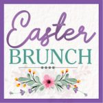 Easter Brunch at the Gathering Place 2020 -CANCELL...