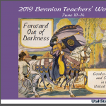 2019 Bennion Teachers' Workshop - Forward Out of Darkness: Gender, Media, and Suffrage in the United States, 1848 to 2019