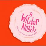 A Wilder Night: Three One-Act Plays by Thornton Wilder