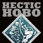 Hectic Hobo 10 Year Anniversary