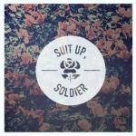 Suit Up, Soldier