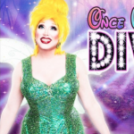The Viva La DIVA Show - Once Upon A Diva