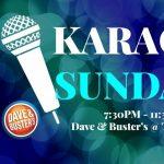 Karaoke Sundays at Dave & Buster's