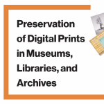 IPI Digital Print Preservation Workshop