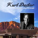 "Kurt Bestor ""Music in High Places"""