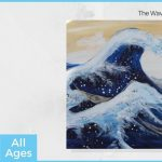 The Wave - All Ages Painting Experience