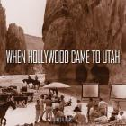 James V. D'Arc | When Hollywood Came to Utah
