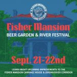Fisher Mansion Beer Garden & River Festival