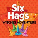 Six Hags Witches Adventure