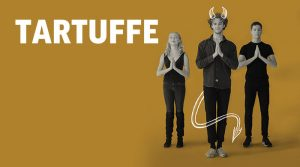Tartuffe - POSTPONED