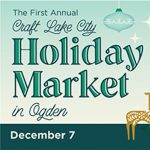 First Annual Craft Lake City Holiday Market 2019