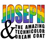 Joseph and the Amazing Technicolor Dreamcoat- CANCELLED
