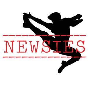 Newsies -POSTPONED