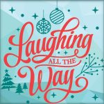 Laughing All the Way Christmas Conference 2020