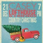 Casey Lofthouse & Friends Country Christmas