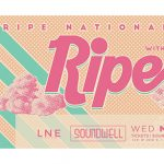 Ripe National Tour 2020