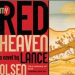 Lance Olsen   My Red Heaven & Melanie Rae Thon...