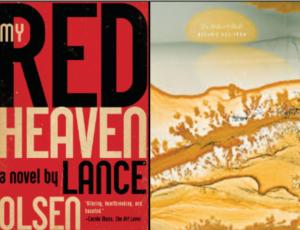 Lance Olsen | My Red Heaven & Melanie Rae Thon...