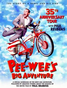 Pee-wee's Big Adventure 35th Anniversary Tour wi...