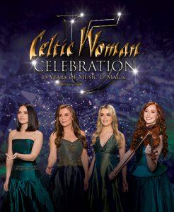 CELTIC WOMAN: Celebration -POSTPONED
