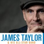 James Taylor & His All-Star Band with very special guest Jackson Browne -POSTPONED