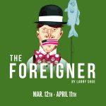 The Foreigner -POSTPONED