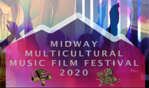 Midway Multicultural Music Film Festival