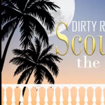 Dirty Rotten Scoundrels- CANCELLED