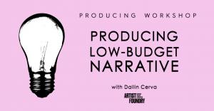 PRODUCING LOW-BUDGET NARRATIVE