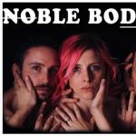 NOBLE BODIES (ELAINE/NEON TREES)