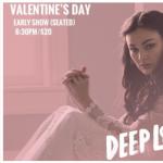 DEEP LOVE (EARLY SHOW/6:30PM)