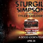 Sturgill Simpson: A Good Look'n Tour w/Special Guest Tyler Childers -POSTPONED