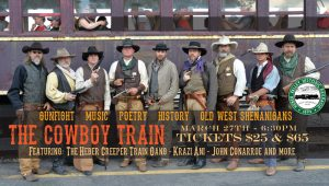 The Cowboy Train -CANCELLED