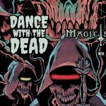 Dance with the Dead/Magic Sword  -CANCELLED
