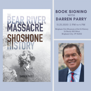 """Book Signing with Darren Parry: """"The Bear River Massacre: A Shoshone History"""""""