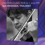 Master Class with Ian Swensen, violinist