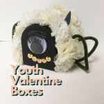 Valentine Boxes YOUTH Workshop