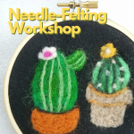 Needle Felting Workshop [for adults]