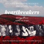 Beehive Broads Burlesque presents: Heartbreakers