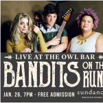 Live at the Owl Bar: Bandits on the Run