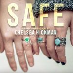 SAFE by Chelsea Hickman