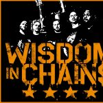 Wisdom in Chains at The Beehive - POSTPONED