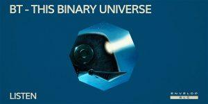 BT - This Binary Universe : LISTEN