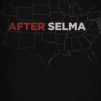 "Free Screening – ""After Selma"" – Westminst..."