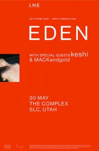CANCELED: EDEN @ The Complex